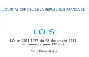 Liasse fiscale 2012: La loi de finances pour 2012 publiée au journal officiel